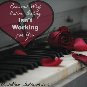 reasons online dating isn't working