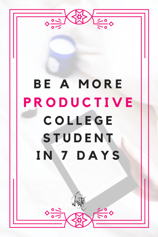 Be a More Productive College Student in 7 Days | Struggling with time management? Need some productivity tips? I've got you covered! Learn how to be more productive in college so that you can get good grades, enjoy some free time, and have your life more balanced with this free email course. Click through to learn more!