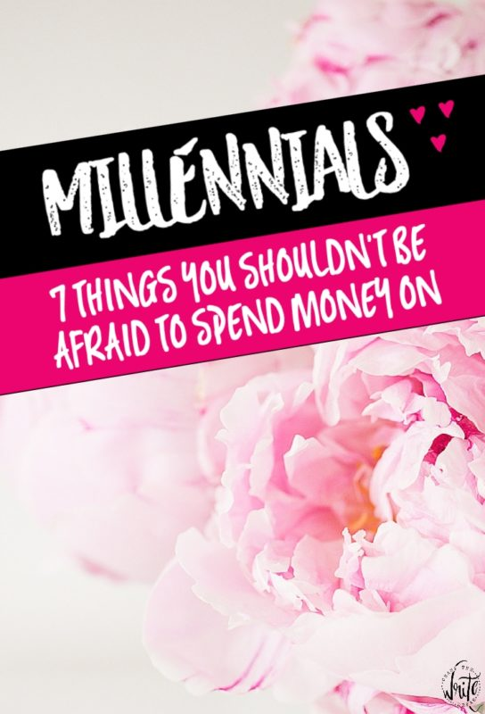 Millennials and young adults often struggle to decide what to spend their hard-earned money on. Here are 7 things that are worth the investment!