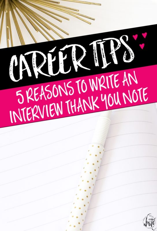 5 Reasons You Should Write a Thank You Note After an Interview | Trying to get a new job? Looking for a college student internship? Find out how a simple note could make or break your chances of getting hired!