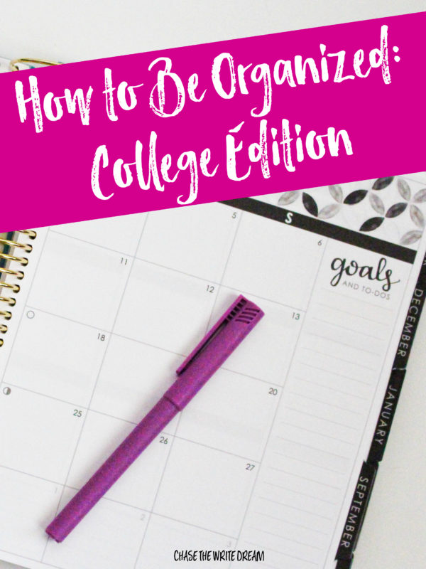 How to Be Organized: College Student Edition - Get your studying under control and improve your grades (and life) by learning how to get and stay organized while in school!