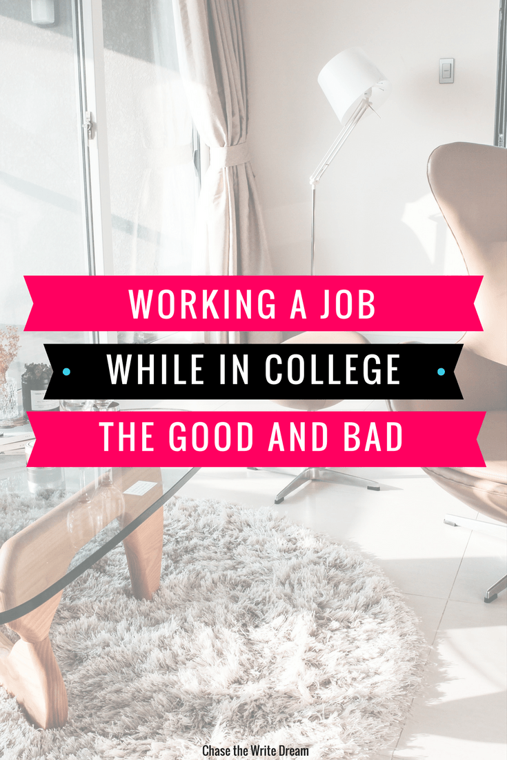 working a job while in college the good and bad chase the write working a job in college the good and bad build career skills as a